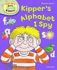 Oxford Reading Tree Read with Biff, Chip, and Kipper: Phonics: Level 1: Kipper's Alphabet I Spy by Ms Annemarie Young, Kate Ruttle, Roderick Hunt (Hardback, 2011)