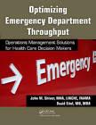Optimizing Emergency Department Throughput by John M. Shiver, David Eitel (Paperback, 2009)