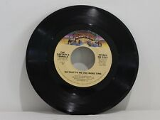 """45 RECORD 7""""- THE CAPTAIN AND TENNILLE - DO THAT TO ME ONE MORE TIME"""