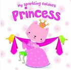 My Sparkling Colours Pink Princess Hardcover