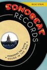 Sonobeat Records: Pioneering the Austin Sound in the '60s by Ricky Stein (Paperback / softback, 2014)