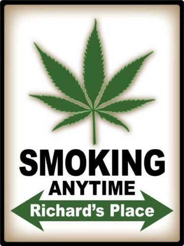 Marijuana Leaf Smoking Anytime PERSONALIZED STICKER Decal Sign Pot Weed Man Cave