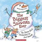The Biggest Snowman Ever by Steven Kroll (Paperback, 2005)