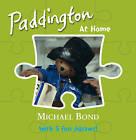 Paddington - at Home by Michael Bond (Novelty book, 2009)