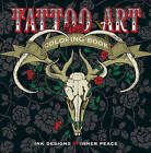 Tattoo Art Coloring Book: Ink Designs for Inner Peace by Lark Crafts (Paperback, 2016)