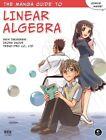 The Manga Guide(TM) to Linear Algebra von Iroha Inoue und Shin Takahashi (2012, Taschenbuch)