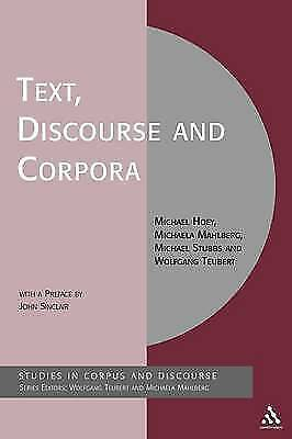 Text, Discourse and Corpora: Theory and Analysis (Research in Corpus and Discour