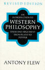 An Introduction to Western Philosophy: Ideas and Argument from Plato to Popper by Antony Flew (Paperback, 1989)