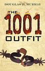 The 1001 Oufit by Douglas D Murray (Paperback / softback, 2007)
