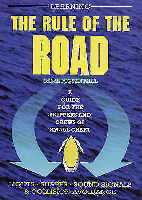 (Good)-Learning the Rule of the Road: A Guide for the Skippers and Crew of Small