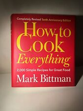 How to Cook Everything : 2,000 Simple Recipes for Great Food by Mark Bittman (2008, Hardcover, Revised)
