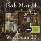 Workbook 25th Anniversary Edition Bob Mould 5014797893429