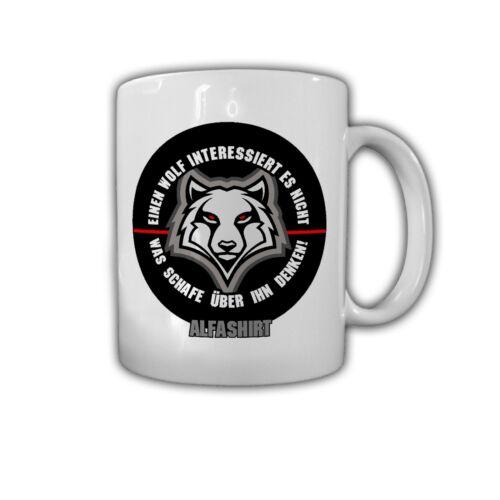 Tasse Einen Wolf interessiert es nicht was Schafe über ihn denken #32082