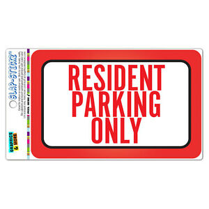 Resident Parking Only SLAP-STICKZ™ Premium Laminated Sticker Sign
