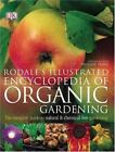 Rodale's Illustrated Encyclopedia of Organic Gardening by Anna Kruger (2005, Paperback)