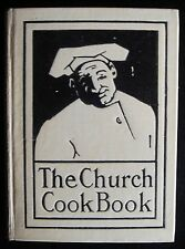 THE CHURCH COOKBOOK 1908 19th Century Cooking Basic Recipes Cookbook Very Rare