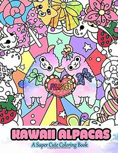 Image Is Loading Kawaii Alpacas A Super Cute Coloring Book
