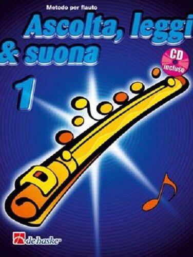 ASCOLTA, LEGGI E SUONA - FLAUTO VOL. 1 - Metodo per Flauto con CD - DE HASKE