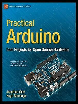1 of 1 - Practical Arduino: Cool Projects for Open Source Hardware by Hugh Blemings,...