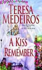 Kiss to Remember by Teresa Medeiros (Paperback, 2002)