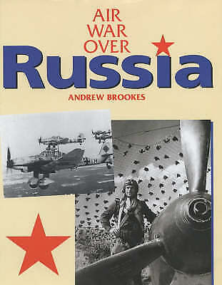 1 of 1 - Brookes, Andrew J., Air War Over Russia, Very Good Book