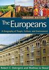 The Europeans: A Geography of People, Culture, and Environment by Robert C. Ostergren, Mathias Le Bosse (Paperback, 2011)