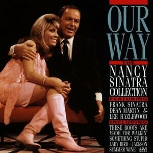 Nancy-Sinatra-Our-way-The-collection-16-tracks-feat-Frank-Sinatra-Dea-CD