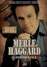 In Performance by Merle Haggard (DVD, Feb-2014, MVD)