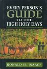 Every Person's Guide to the High Holy Days by Ronald H. Isaacs (Hardback, 1998)