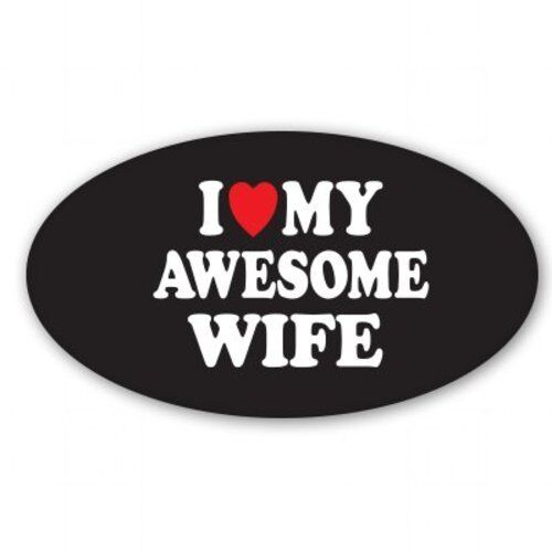 SELECT SIZE I Love My Awesome Wife Black Car Vinyl Sticker