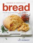 Women's Institute: Bread by Liz Herbert (Paperback, 2010)