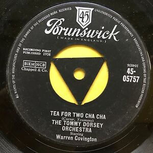 The-Tommy-Dorsey-Orchestra-Tea-For-Two-Cha-Cha-Brunswick-45-05757-Ex