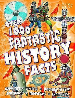 Over 1000 Fantastic History Facts, Miles Kelly, Very Good Book