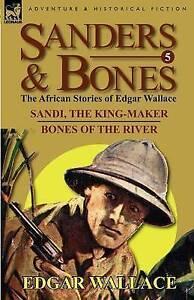 Sanders-amp-Bones-the-African-Adventures-5-Sandi-the-King-Maker-amp-Bones-of-th