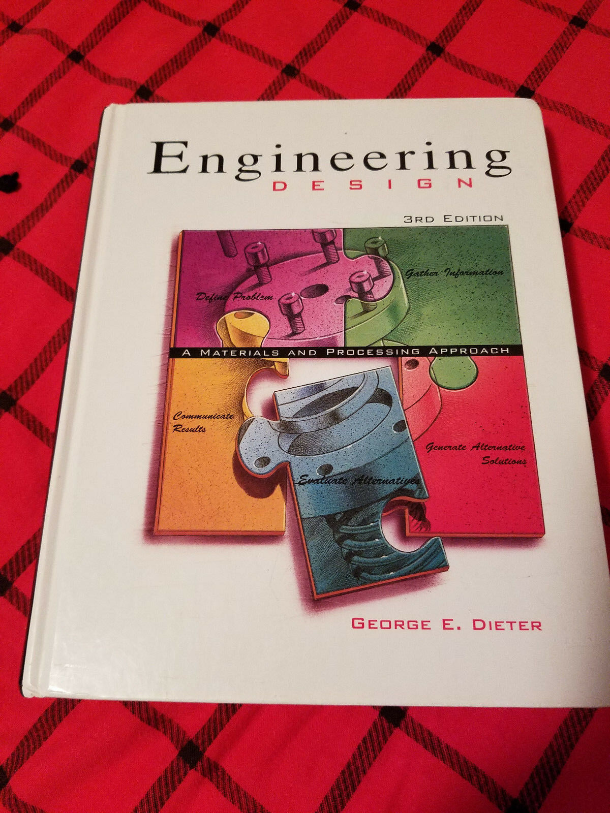 Mcgraw Hill Series In Mechanical Engineering Engineering Design A Materials And Processing Approach By George Ellwood Dieter 1999 Paperback Revised For Sale Online Ebay