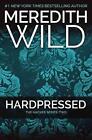 Hardpressed von Meredith Wild (2015, Taschenbuch)