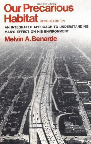 Our Precarious Habitat by Melvin A. Benarde (1973, Paperback, Revised)