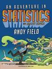 An Adventure in Statistics: The Reality Enigma by Andy Field (Paperback, 2016)