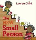 The New Small Person von Lauren Child (2014, Taschenbuch)