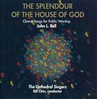 The Splendour of the House of God * by John L. Bell (CD, Jun-2012, Gia)