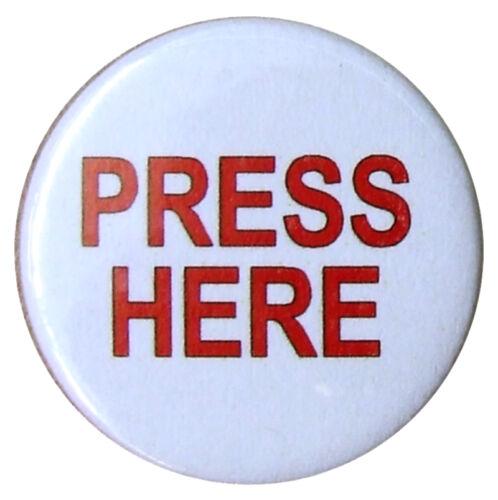 joke PRESS HERE 25mm Badge student bants slogan. Small 1 inch Badges with fun