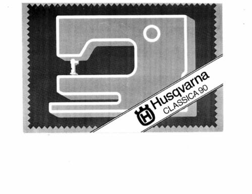 Husqvarna Viking Classica 90 User Owners Manual