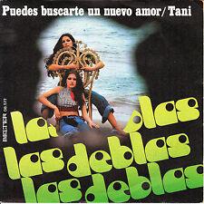 """7"""" las DEBLAS puedes buscarte un nuevo amor SPAIN 1976 tani DISCO RUMBA LATIN 45"""