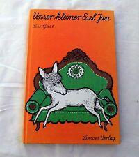 Unser kleiner Esel Jan von Lise Gast (1976) Schreibschrift Lesebuch / Erstleser