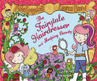 The Fairytale Hairdresser and Sleeping Beauty by Abie Longstaff (Paperback, 2013)