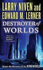 Destroyer of Worlds by Larry Niven (Paperback, 2010)