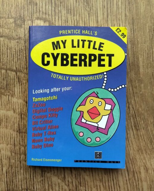 My Little Cyberpet by Richard Eisenmenger (Paperback, 1997)  Xmas gift