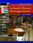 School Library Management: Just the Basics by Patricia A. Messner, Brenda S. Copeland (Paperback, 2011)