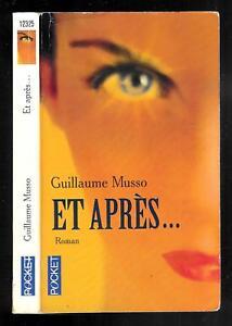 Details Sur Guillaume Musso Et Apres N 12325 Editions Pocket