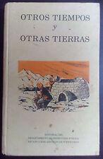 Otros tiempos y otras tierras - Blanca Pesquera de Hernandez - 1970